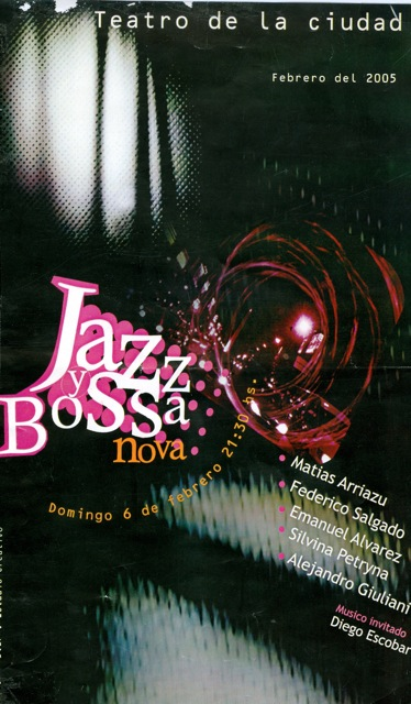 Jazz & Bossa Night, Formosa, Argentina 2005