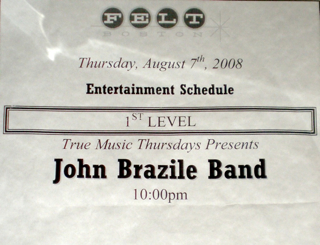 John Brazile Band, Felt, Boston 2008